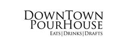 Downtown Pourhouse